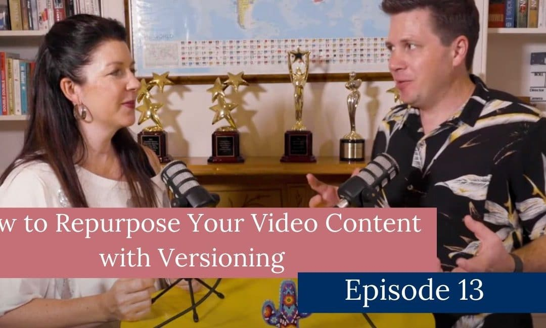 How to Repurpose Your Video Content with Versioning