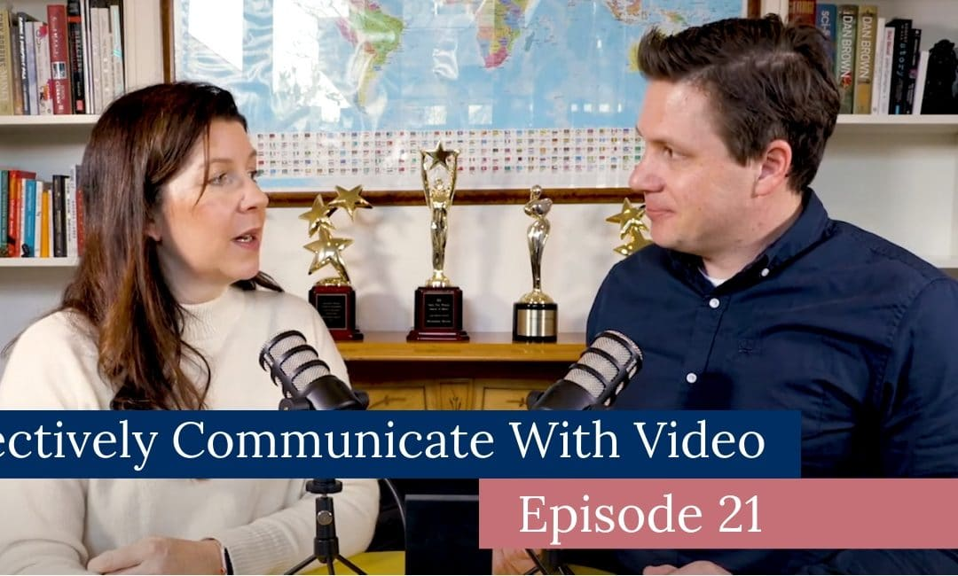 Effectively Communicate With Video